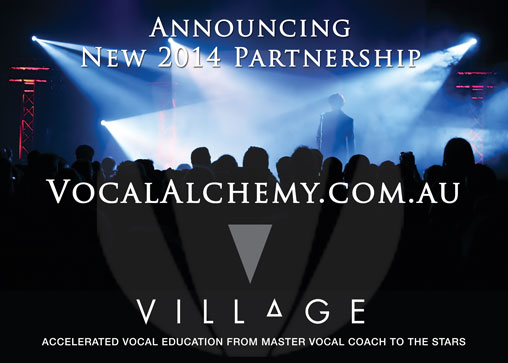Village Performing Arts Centre adopt Vocal Alchemy's accelerated Vocal Education for Full time Students in 2014